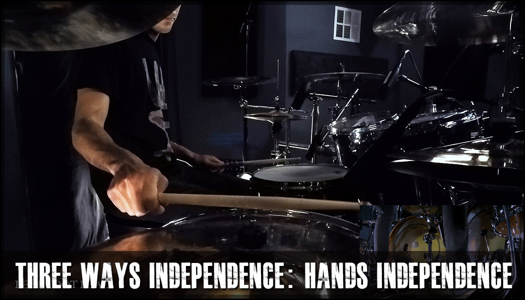 Three Ways Independence – 02 Hands Independence: Leading With The Feet course image
