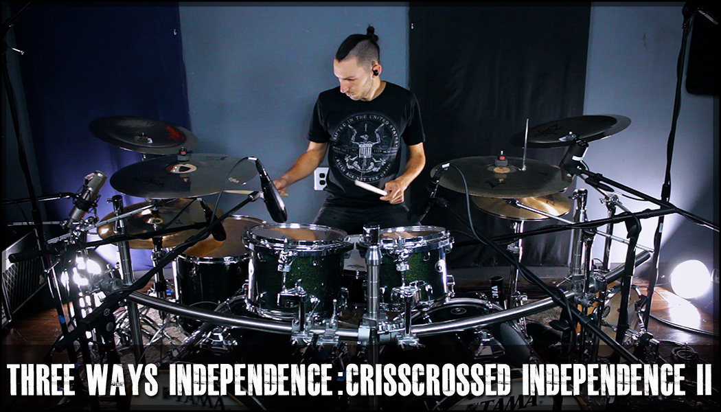 Three Ways Independence – 06 Crisscrossed Independence: Leading With The Left Hand & Right Foot course image